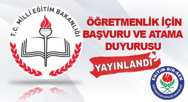 Öğretmenlik için başvuru ve atama duyurusu yayınlandı