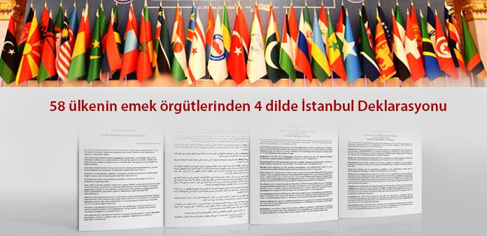 58 ülkenin emek örgütlerinden 4 dilde İstanbul Deklarasyonu