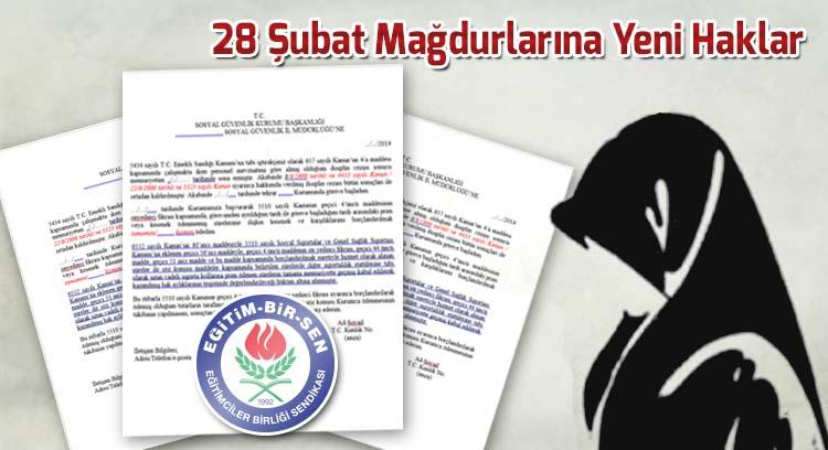 28 Şubat Mağdurlarına Yeni Haklar