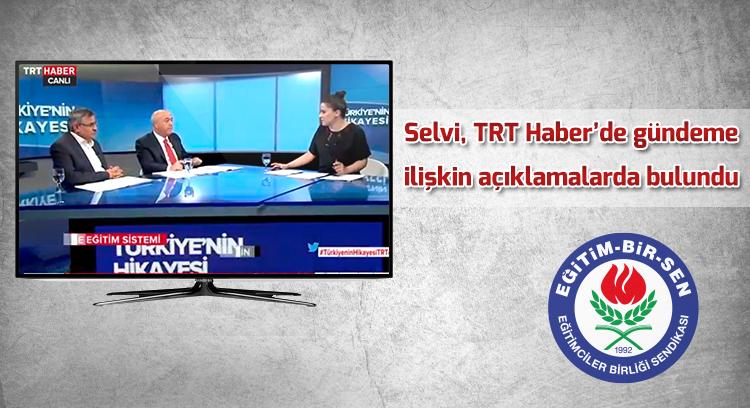 Selvi, TRT Haber'de gündeme ilişkin açıklamalarda bulundu