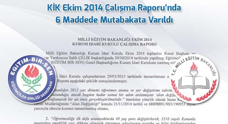 KİK Ekim 2014 Çalışma Raporu'nda 6 Maddede Mutabakata Varıldı