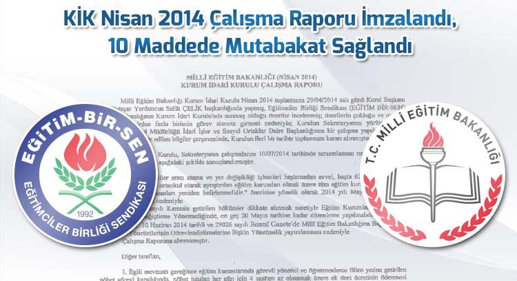 KİK Nisan 2014 Çalışma Raporu İmzalandı, 10 Maddede Mutabakat Sağlandı