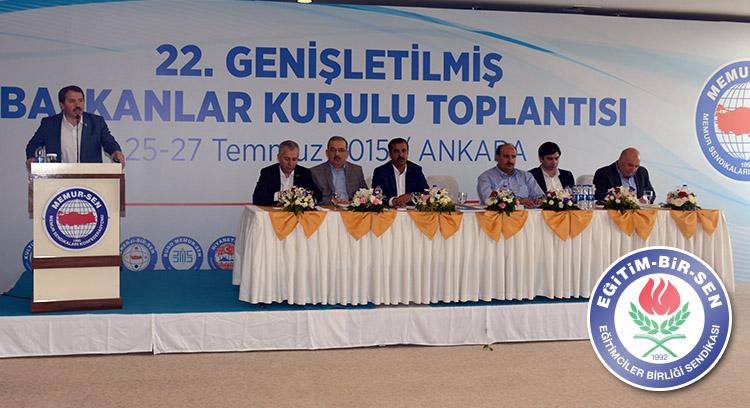 Memur-Sen 22. Genişletilmiş Başkanlar Kurulu toplantısı yapıldı