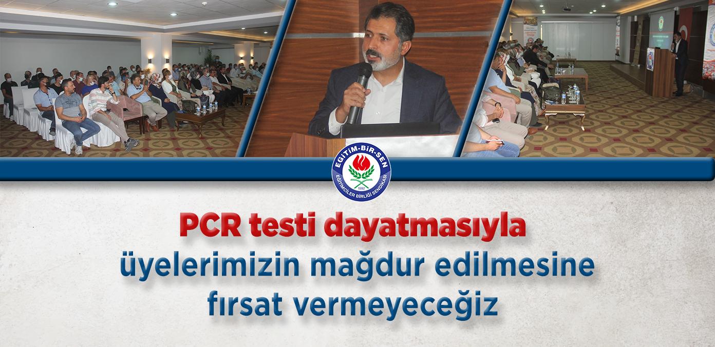 PCR testi dayatmasıyla üyelerimizin mağdur edilmesine fırsat vermeyeceğiz
