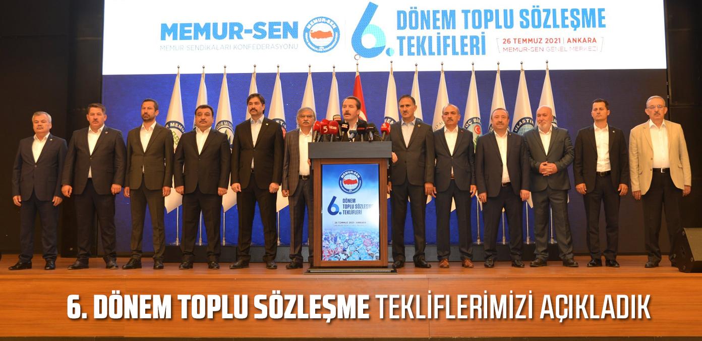 6. Dönem Toplu Sözleşme tekliflerimizi açıkladık