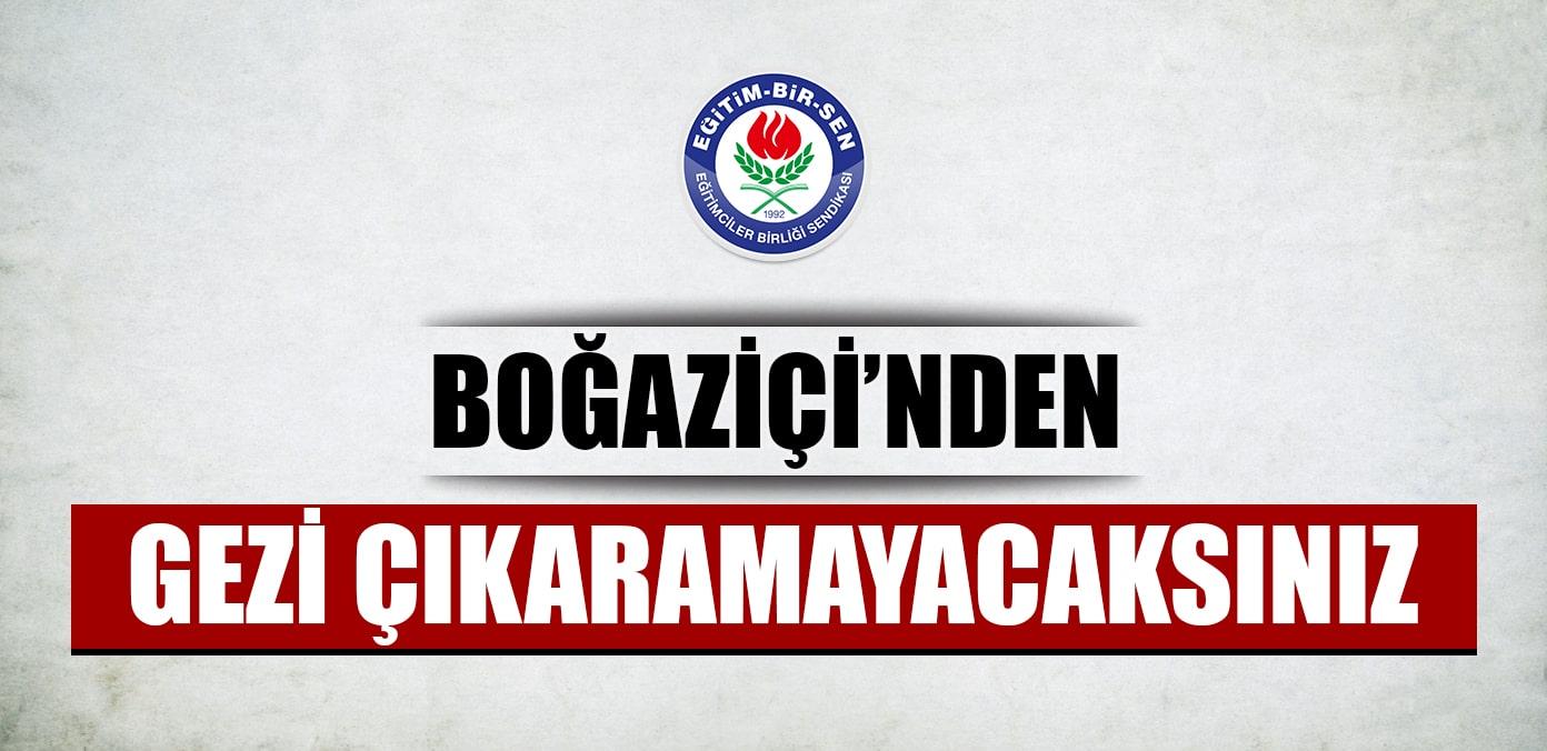 Boğaziçi'nden Gezi çıkaramayacaksınız