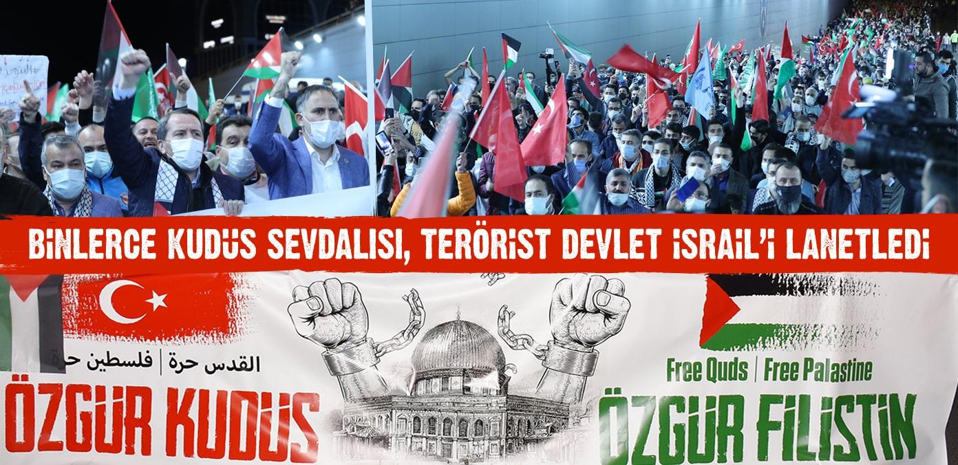 Binlerce Kudüs sevdalısı, terörist devlet İsrail'i lanetledi